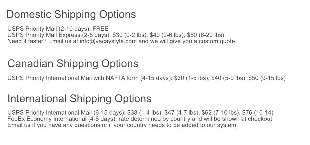 Vacay Shipping Methods