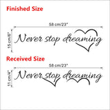 Never stop dreaming wall stickers bedroom living room quarto decorative stickers Home decor DIY wall stickers - Hespirides Gifts - 2