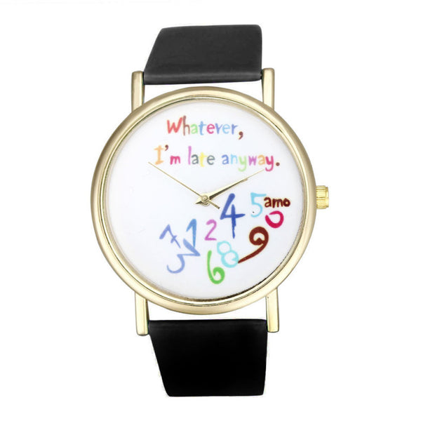 Brand new Fashion Watches Women Faux Leather Watch Whatever I am Late Anyway Letter Watches Quartz Watch Clocks gift 1pcs - Hespirides Gifts - 5