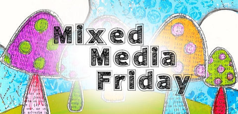 Mixed Media Friday Showcase Art Techniques and DIY YouTube Videos