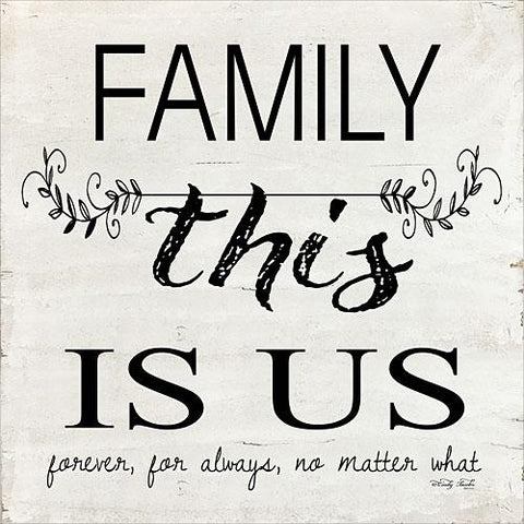 """FAMILY - THIS IS US"" Art Print-Framed- Plaque"