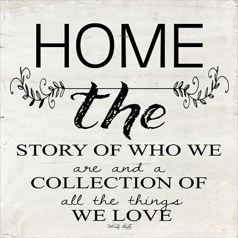 """HOME - A STORY OF WHO WE ARE"" Art Print-Framed- Plaque"