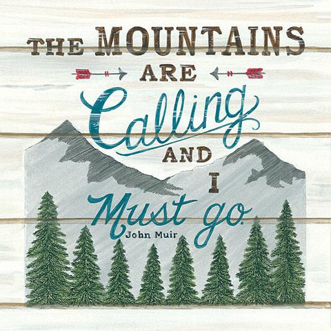 """THE MOUNTAINS ARE CALLING"" Art Print-Framed- Plaque"