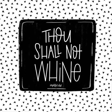 """THOU SHALL NOT WHINE"" Art Print-Framed- Plaque"