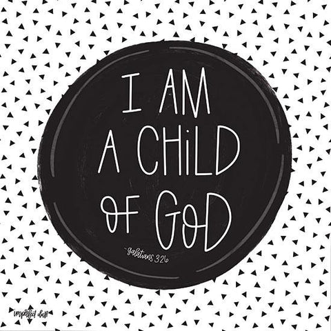 """I AM A CHILD OF GOD"" Art Print-Framed- Plaque"
