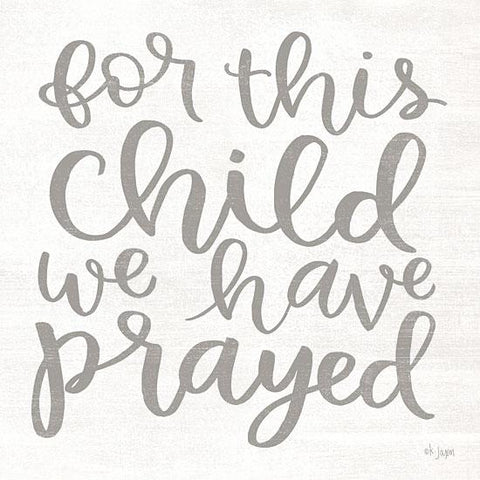 """FOR THIS CHILD WE HAVE PRAYED"" Art Print-Framed- Plaque"