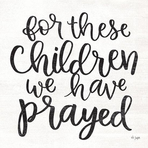 """FOR THESE CHILDREN WE HAVE PRAYED"" Art Print-Framed- Plaque"