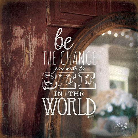 """BE THE CHANGE"" Art Print-Framed- Plaque"