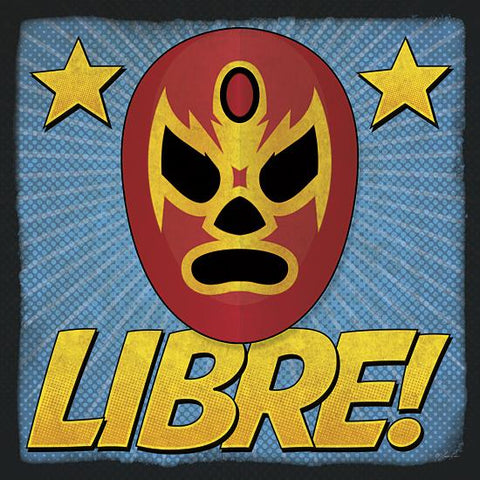 """LIBRE!"" Art Print-Framed- Plaque"
