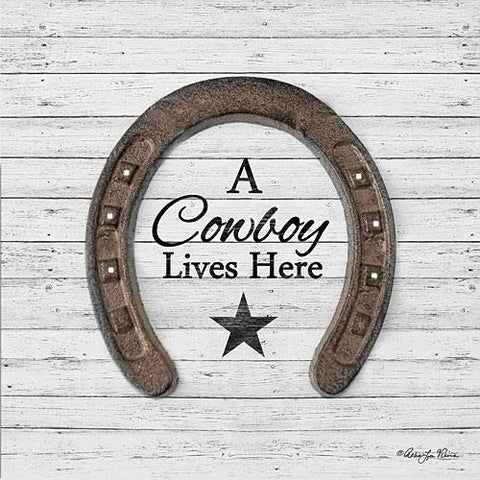 """A COWBOY LIVES HERE"" Art Print-Framed- Plaque"