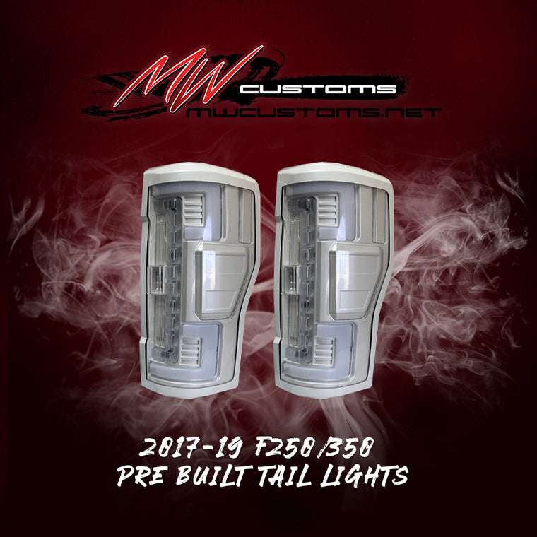 PRE BUILT TAIL LIGHTS 2017-19 F250/350 MODELS ONLY - MwCustoms