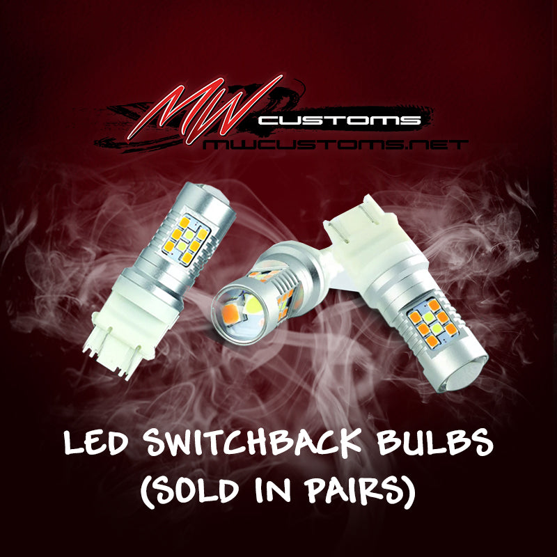 ELITE SWITCHBACK BULBS (SOLD IN PAIRS) - MwCustoms