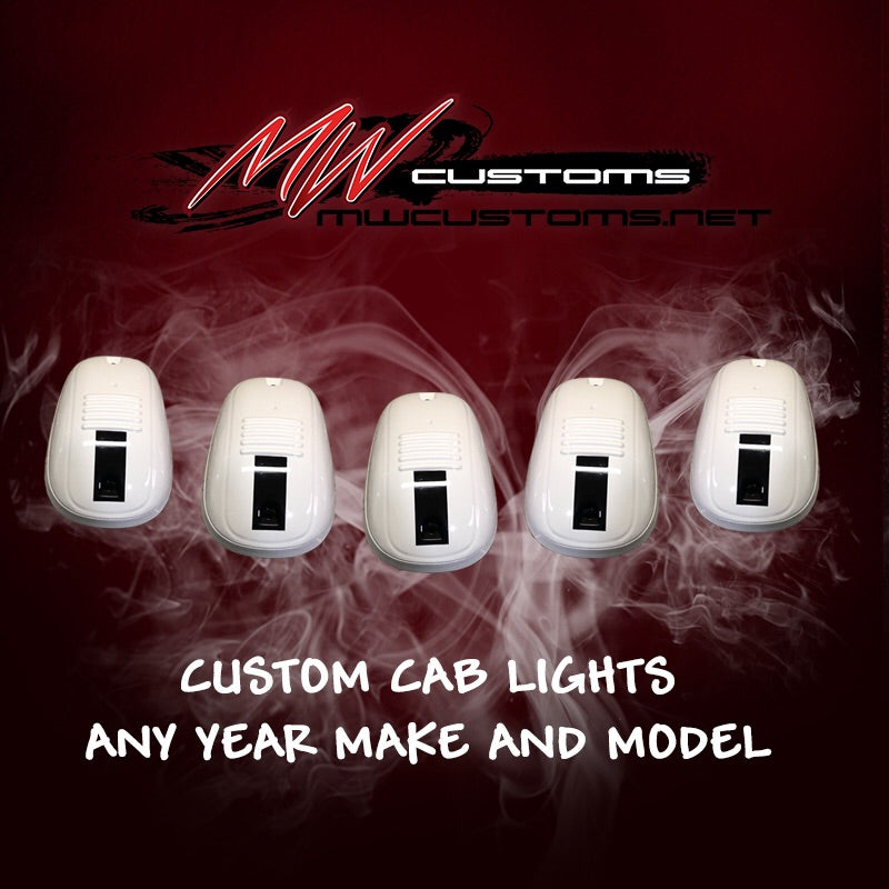 CUSTOM CAB LIGHTS (ANY YEAR MAKE AND MODEL) - MwCustoms