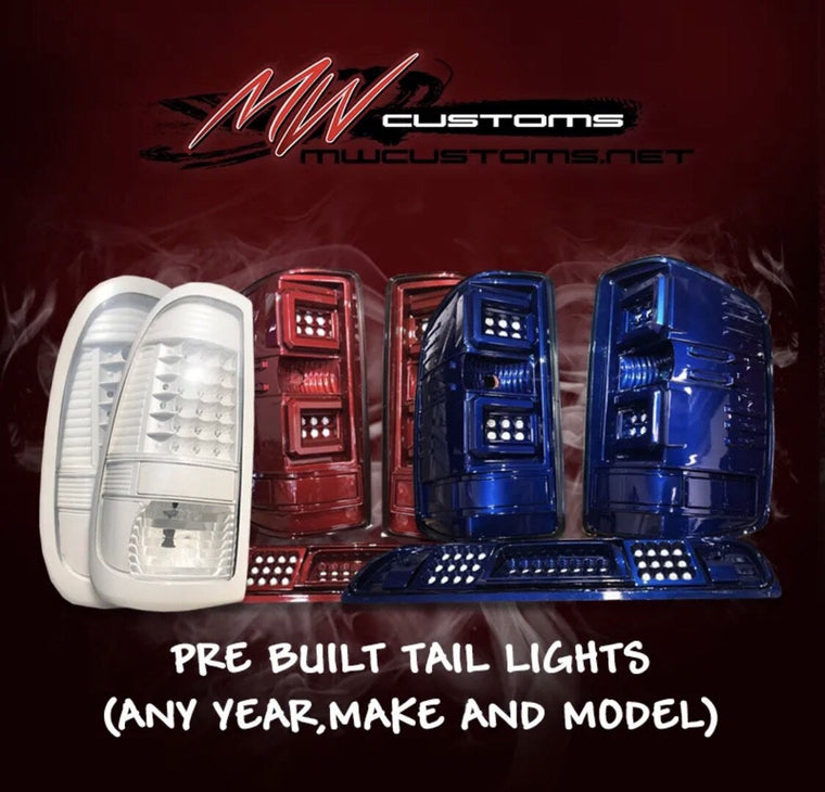 PRE-BUILT  TAIL LIGHTS (ANY YEAR,MAKE AND MODEL) - MwCustoms