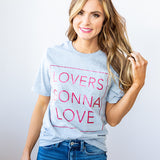 "NEW! ""Lovers Gonna Love"" Tee - Arrow Twenty Two"