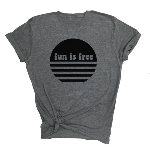 Fun Is Free Tee (Adult)