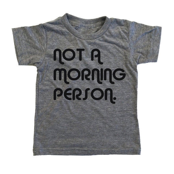 Not A Morning Person Tee