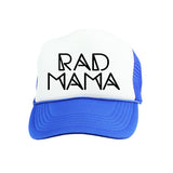 Rad Mama Trucker Hat