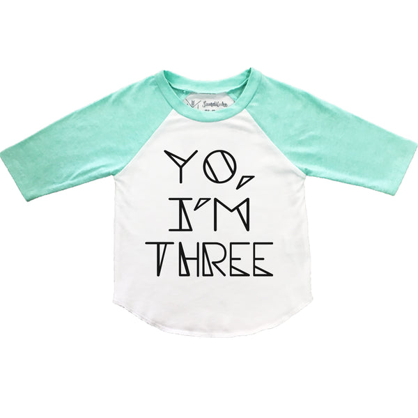 Yo I'm Three Tee