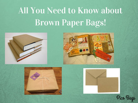 All You Need to Know about Brown Paper Bags