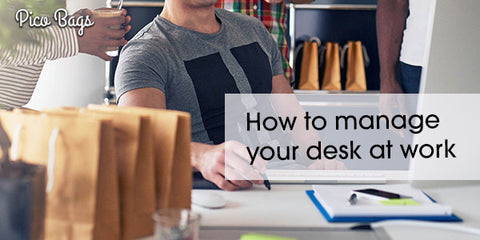 How to Manage Your Desk at Work?