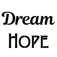 Dream Hope stencil