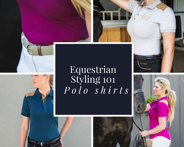Equestrian Styling 101 - Polo shirts