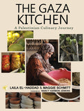 The Gaza Kitchen: A Palestinian Culinary Journey (Laila El-Haddad & Maggie Schmitt) - Roots Fruits & Flowers Glasgow