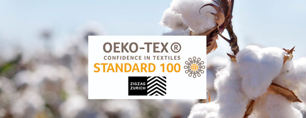 OUR PRODUCTS ARE OEKO-TEX CERTIFIED