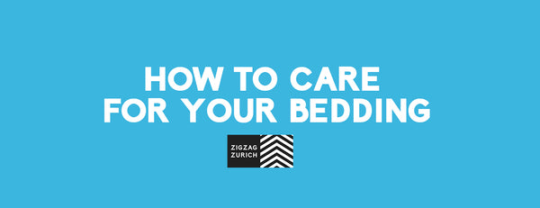HOW TO CARE FOR YOUR BEDDING