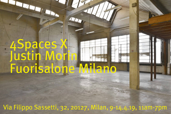 4SPACES X JUSTIN MORIN @ MILAN DESIGN WEEK