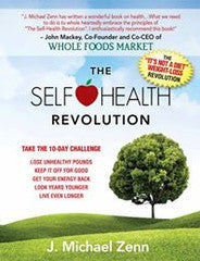 The Self Health Revolution by J. Michael Zenn