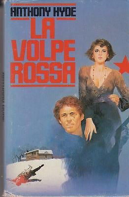 Anthony Hide: La volpe rossa. CDE 1986 (u1627)