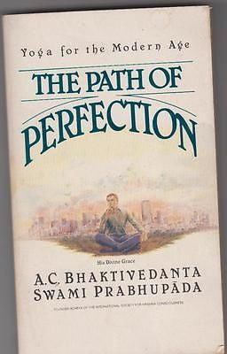 A.C. Bhaktivedanta Swami Prabhupada: The path of perfection, yoga for the Mo t68