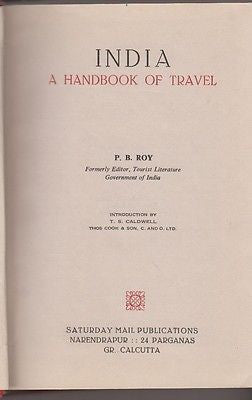P. B. Ray: India, a handbook of travel. Saturday Mail publications 1975 (e123)