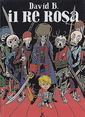 David B.: Il re rosa. Bao Publishing 2010 (L096) 9788865430057