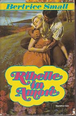 Bertrice Small: Ribelle in amore. Euroclub 1984 (g192)