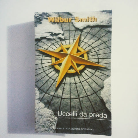 Wilbur Smith: Uccelli da preda