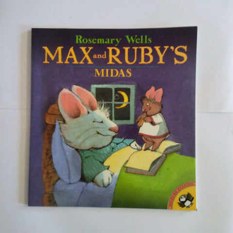 Rosemary Wells: Max and Ruby's Midas