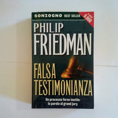 Philip Friedman: Falsa testimonianza