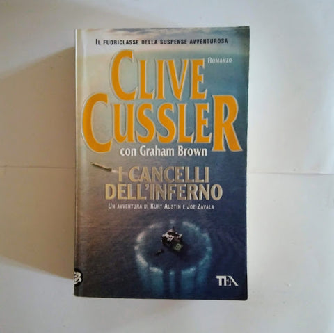 Clive Cussler, Graham Brown: I cancelli dell'inferno