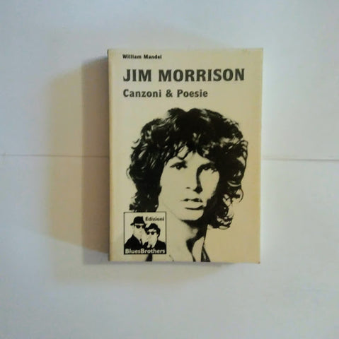 William Mandel: Jim Morrison, canzoni & poesie