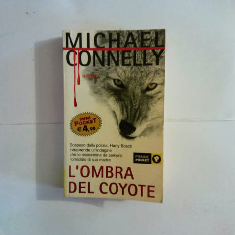 Michael Connelly: L'ombra del coyote