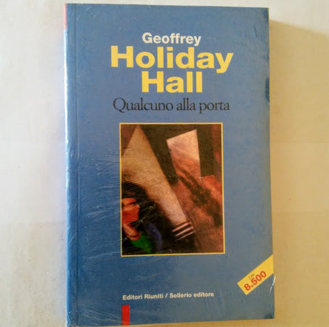 Geoffrey Holiday Hall: Qualcuno alla porta