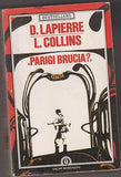 Lapierre Dominique; Collins Larry: Parigi brucia? [r117] Oscar Mondadori 1987