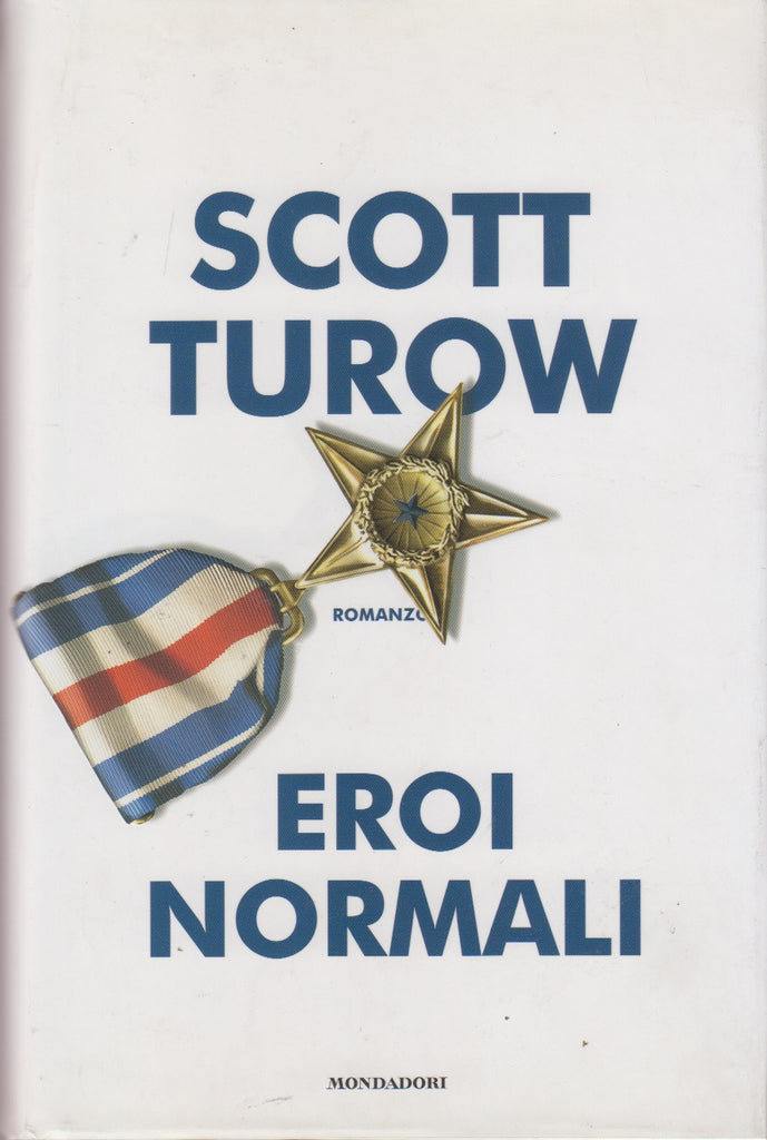 Turow, Scott: Eroi normali