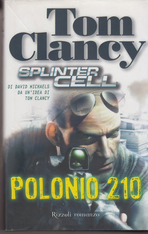Clancy, Tom; Michaels, David: Polonio 210. Splinter cell