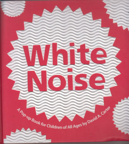 David A. Carter: White Noise