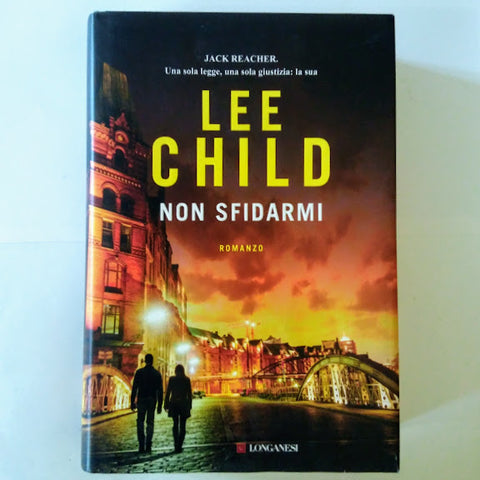Lee Child: Non sfidarmi
