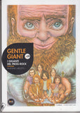 Antonio Apuozzo: Gentle Giant, i giganti del prog rock + CD